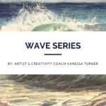 Wave Series - Saltscapes