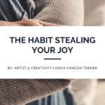 Comparison - The Habit Stealing Your Joy