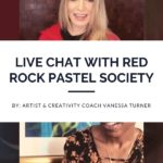Red Rock Pastel Society - Live Chat
