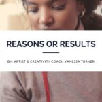 Reasons or Results