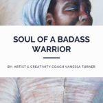 Soul of A Badass Warrior