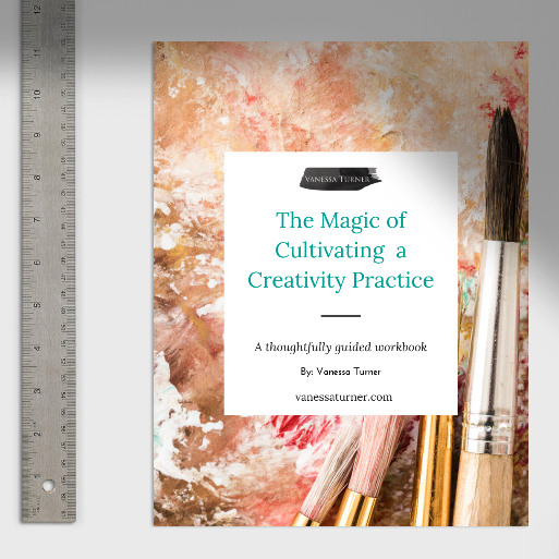 How Do You Create When Life Gets Too Busy - The Magic of a Creativity Practice